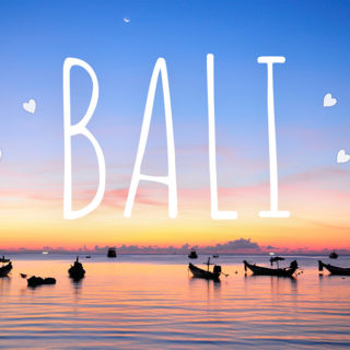 Bali, the way we love you.
